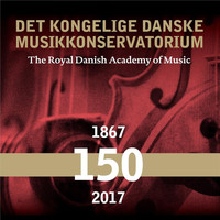 Various Artists - The Royal Danish Academy of Music 150 years