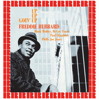 Freddie Hubbard - Goin' Up (Hd Remastered Edition)