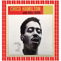 Chico Hamilton - Chico Hamilton With Paul Horn (Hd Remastered Edition)