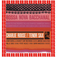 Charlie Rouse - Bossa Nova Bacchanal (Hd Remastered Edition)