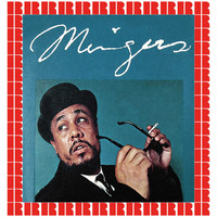 Charles Mingus - Mingus (Hd Remastered Edition)