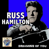 Russ Hamilton - Dreaming of You