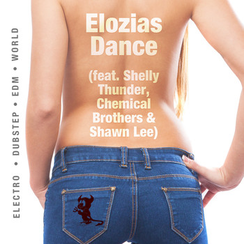 Shelly Thunder - Elozias Dance (feat. Shelly Thunder, Chemical Brothers & Shawn Lee)