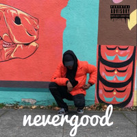 Paul Taylor - NeverGood - EP