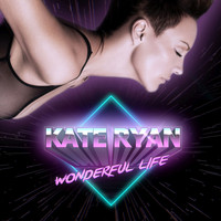 Kate Ryan - Wonderful Life