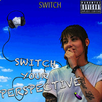 Switch - Switch Your Perspective