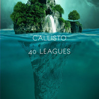 Callisto - 40 Leagues