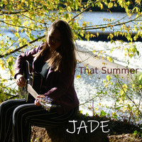 Jade - That Summer