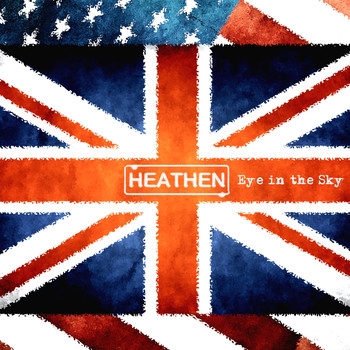 HEATHEN - Eye in the Sky
