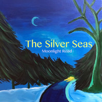 The Silver Seas - Moonlight Road