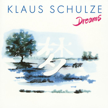 Klaus Schulze - Dreams (Remastered 2017)