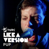 Pup - You Don't Get Me High Anymore (triple j Like A Version)