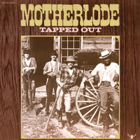 Motherlode - Tapped Out