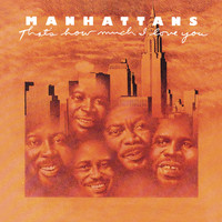 The Manhattans - That's How Much I Love You (Expanded Edition)
