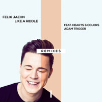 Felix Jaehn - Like A Riddle (Remixes)
