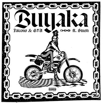 Falcons - Buyaka (Explicit)