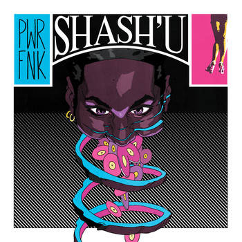 Shash'U - PWRFNK (Explicit)