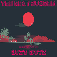 Lost Boyz - The Next Summer