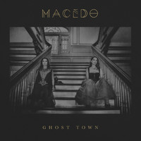 Macedo - Ghost Town