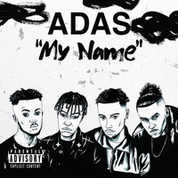 Adas - My Name