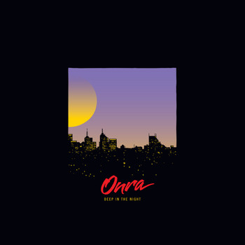 Onra - Deep In The Night (Explicit)