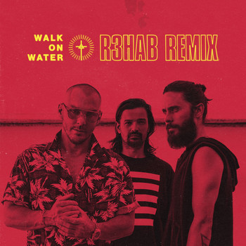 Thirty Seconds To Mars - Walk On Water (R3hab Remix)