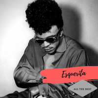 Esquerita - All the Best
