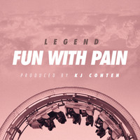 Legend - Fun with Pain