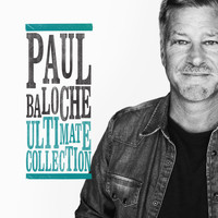 Paul Baloche - Ultimate Collection