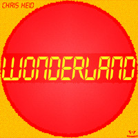 Chris Heid - Wonderland