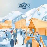Various Artists - Tanzcafe Arlberg, Vol. 4
