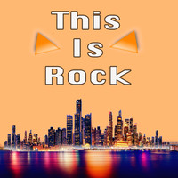 Various Artists - This Is Rock
