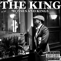 The King - Bosses and Kings