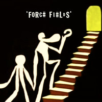 Former Faces - Forc# Fi#Lds