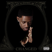 Rich Homie Quan - Changed (Explicit)