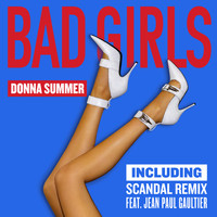 Donna Summer - Bad Girls (Scandal Remix EP)