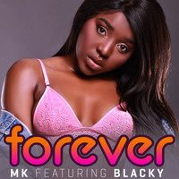 Blacky - Forever (feat. Blacky)