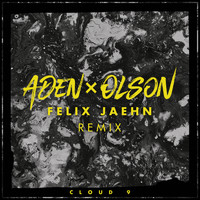 ADEN x OLSON - Cloud 9 (Felix Jaehn Remix)