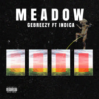 Indica - Meadow (feat. Indica)