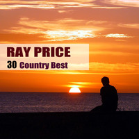 Ray Price - 30 Country Best