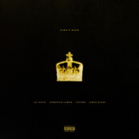 Kendrick Lamar / Jay Rock / Future - King's Dead (Explicit)