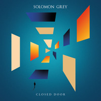 Solomon Grey - Closed Door