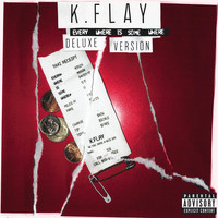 K.Flay - Every Where Is Some Where (Deluxe Version [Explicit])