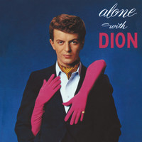 Dion - Alone With Dion