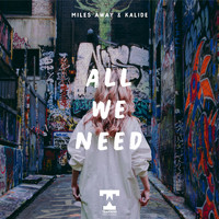 Miles Away - All We Need
