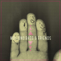 Mollono.Bass - & Friends - Pt.3