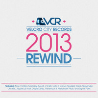 Max Vertigo - Velcro City Records 2013 Rewind