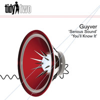 Guyver - You'll Know It