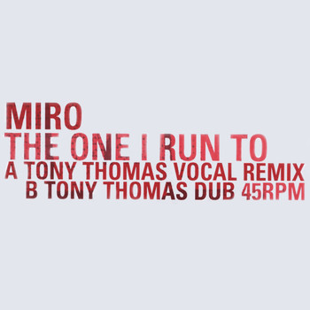 Miro - The One I Run To