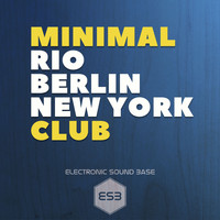 Various Artists - Minimal Club Rio Berlin New York